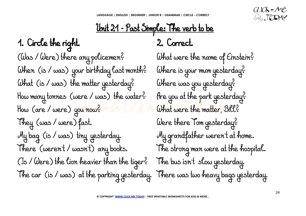 JUNIOR B-GRAMMAR EXERCISES CIRCLE-CORRECT  -Past Simple The verb to be -U21